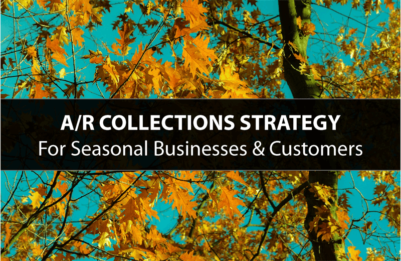 Seasonal Business AR Collections