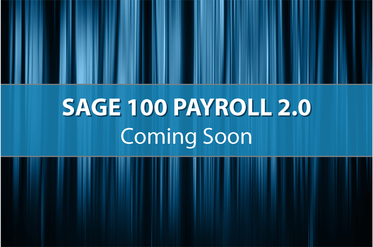 Sage 100 Payroll 2.0 Preview